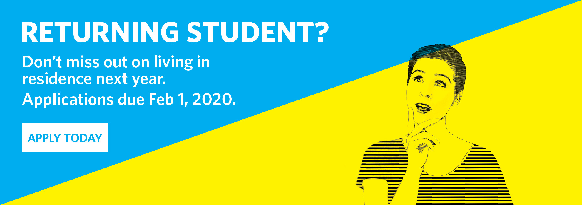 Apply to live in residence for next year